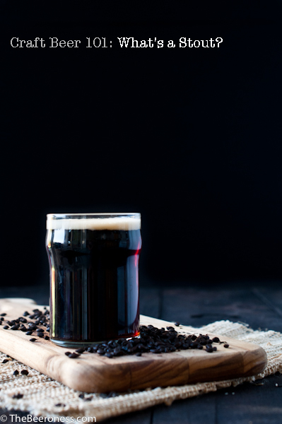 Craft beer 101: What The Heck Is A Stout?